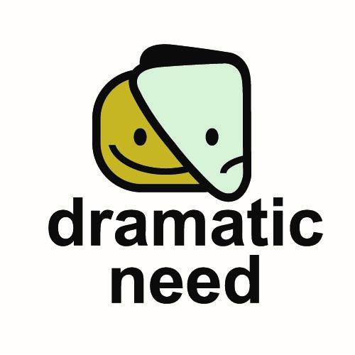 dramatic need